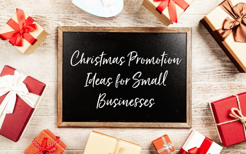20 Christmas Promotion Ideas For Small Businesses Blossom Lane