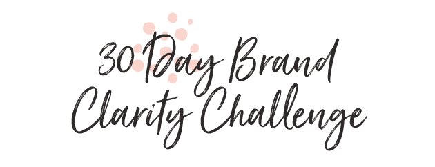 30 Day Brand Clarity challenge