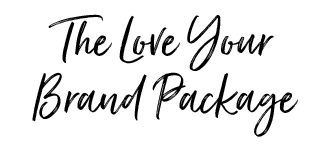 The Love Your Brand Package